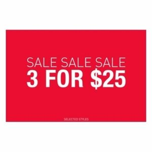 3 FOR $25 SALE